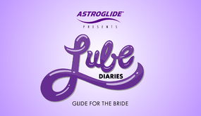 Lube Diaries: Lube for the Bride-to-Be Image